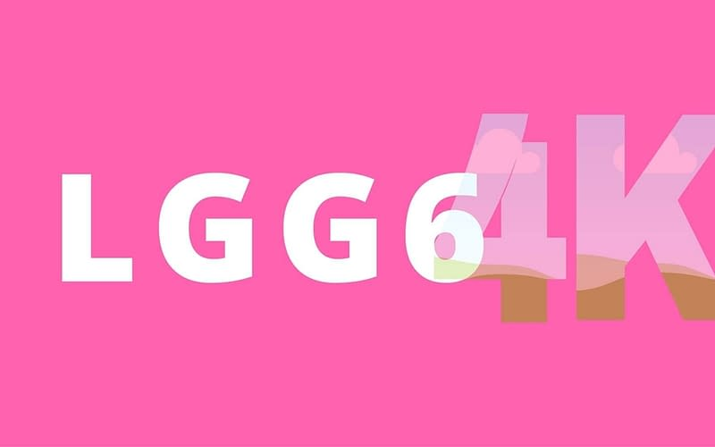 LGG6, 4K, Android7.1,